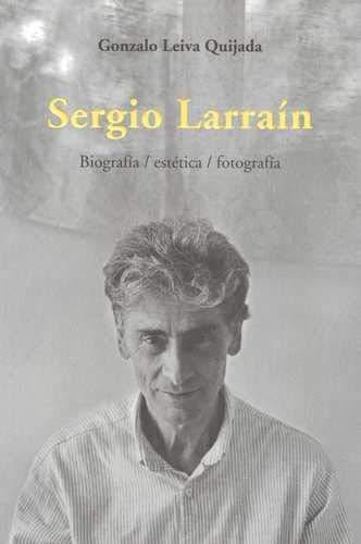 9789568415488: Sergio Larrain