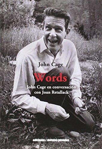 9789568415624: Words: John Cage en conversación con Joan Retallack