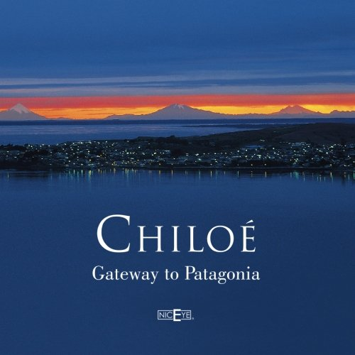 9789568481070: Chiloé, Gateway to Patagonia