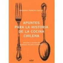 Apuntes para la historia de la cocina: Pereira Salas, Eugenio