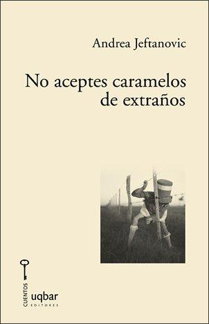 9789568601935: No Aceptes Caramelos de Extraanos