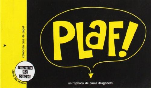 9789568636029 - PAOLA DRAGONETTI: PLAF! - Libro