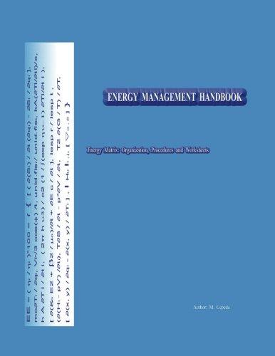Energy Management Handbook: Energy Matrix: Organization, Procedures: Cepeda, Eng. M.