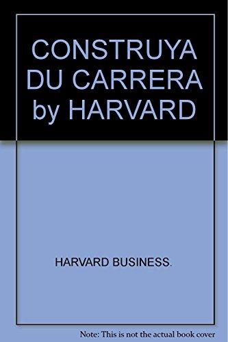 9789568827069: CONSTRUYA DU CARRERA by HARVARD