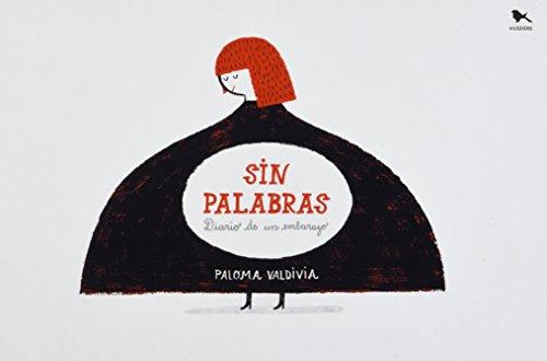 9789568935412: SIN PALABRAS. DIARIO DE UN EMBARAZO / PD.