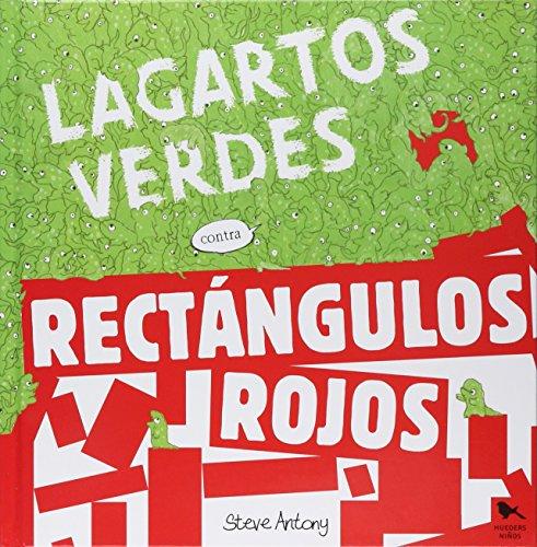 9789568935726: LAGARTOS VERDES CONTRA RECTANGULOS ROJOS / PD.