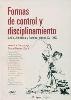 9789569171352: Formas De Control Y Disciplinamiento: Chile, America Y Europa