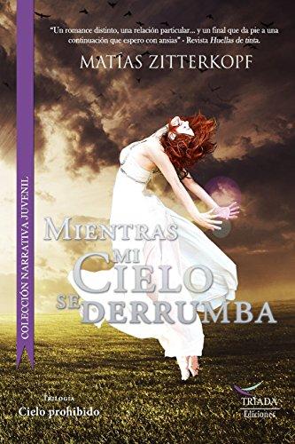 9789569362026: Mientras mi cielo se derrumba (Spanish Edition)