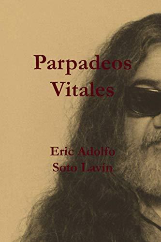 9789569544026: Parpadeos Vitales (Cuenteros al Sur del Mundo) (Volume 1) (Spanish Edition)