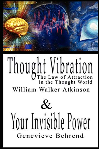 9789569569449: Thought Vibration or the Law of Attraction in the Thought World & Your Invisible Power (2 Books in 1)