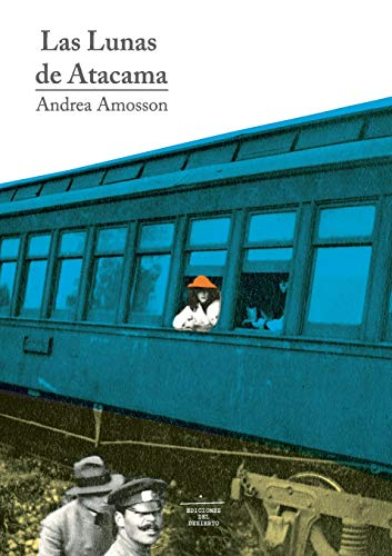 9789569693069: Las Lunas de Atacama (Spanish Edition)