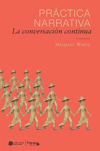 9789569719004: Práctica narrativa: La conversación continua
