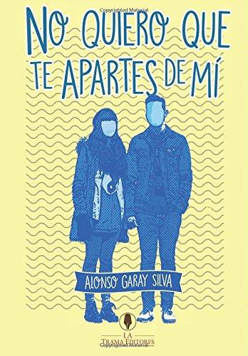 9789569835018: No Quiero que te Apartes de Mi (Spanish Edition)