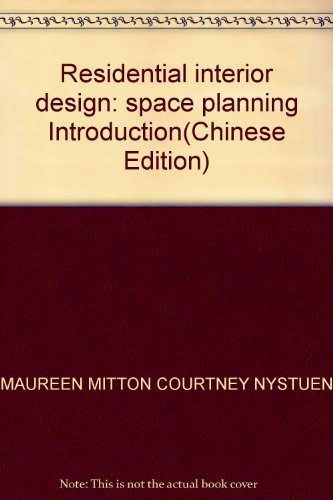 9789570384840: Residential interior design: space planning Introduction(Chinese Edition)