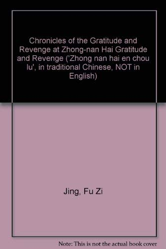 Chronicles of the Gratitude and Revenge at: Fu Zi Jing