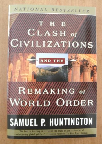9789570817034: The Clash of Civilizations and the Remaking of World Order