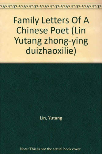 Family Letters Of A Chinese Poet (9789570909524) by Yutang Lin