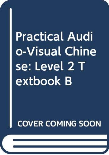 Practical Audio-Visual Chinese Vol. 3 : B: National Taiwan Normal