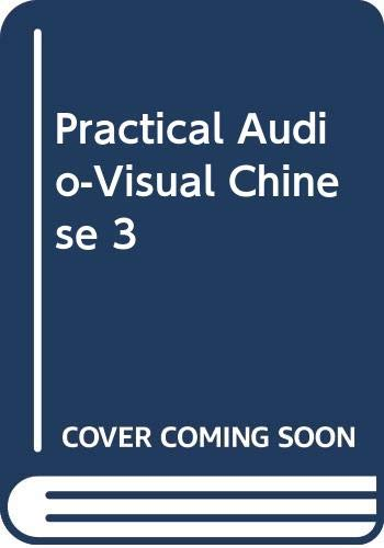 9789570912449: Practical Audio-Visual Chinese 3 (Chinese Edition)