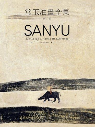 9789572854020: Sanyu Catalogue Raisonné Oil Paintings Volume 2