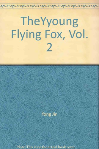 TheYyoung Flying Fox, Vol. 2 ('The young: Jin, Yong