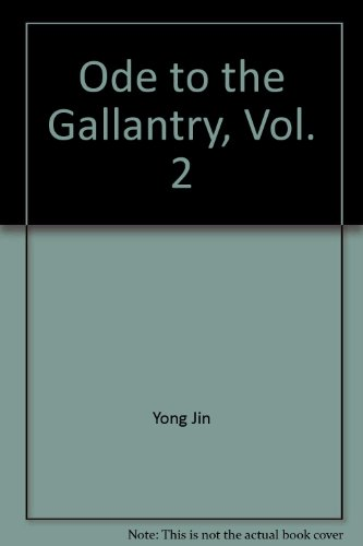 Ode to the Gallantry, Vol. 2 ('Ode: Jin, Yong