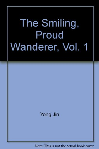 9789573229421: The Smiling, Proud Wanderer, Vol. 1 ('The smiling, proud wanderer, Vol. 1', in traditional Chinese, NOT in English)