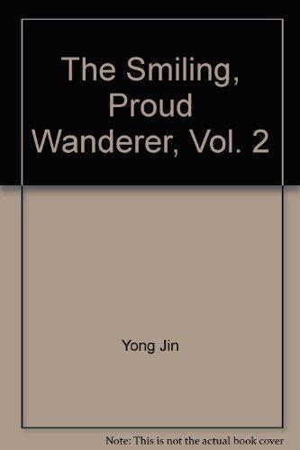 The Smiling, Proud Wanderer, Vol. 2 ('The: Jin, Yong