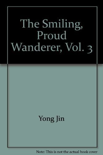 The Smiling, Proud Wanderer, Vol. 3 ('The: Jin, Yong