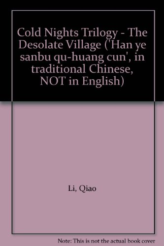 Cold Nights Trilogy - The Desolate Village: Li, Qiao