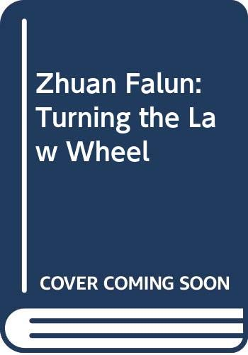 9789575527228: Zhuan Falun: Turning the Law Wheel [English Translation]