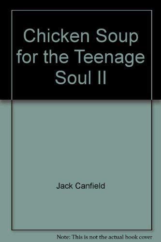 9789575838591: Chicken Soup for the Teenage Soul II