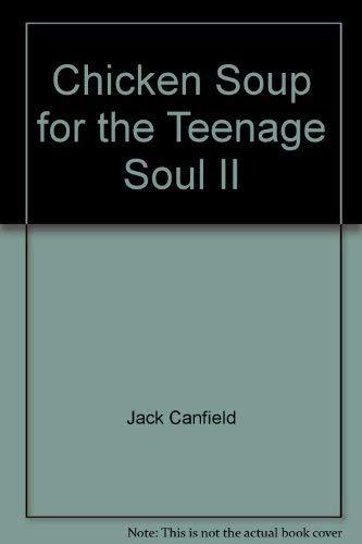9789575838591: Chicken Soup for the Teenage Soul II ('Xin ling ji tang-shao nian hua ti', in traditional Chinese, NOT in English)