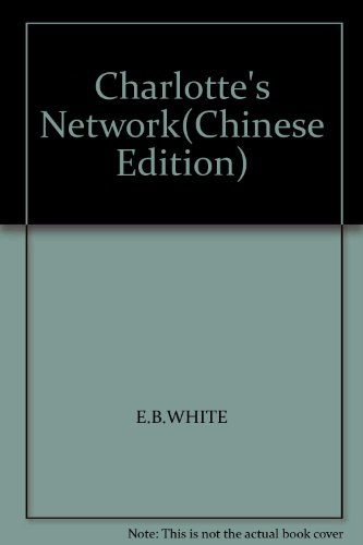 Charlotte's Network(Chinese Edition): E.B.WHITE