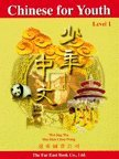 Far East Chinese For Youth: Level 2: Wu, Wei-ling; Tsai,