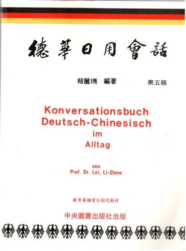 9789576372926: Konversationsbuch Deutsch-Chinesisch im Alltag