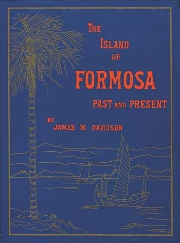 9789576381249: The Island of Formosa, Past and Present