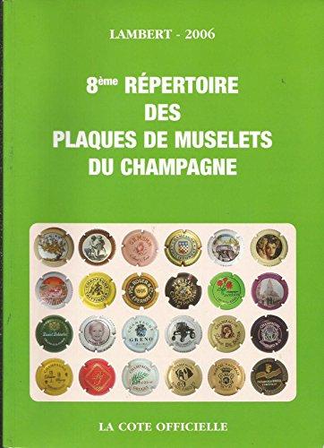 9789577055019: 8�me R�pertoire des plaques de muselets du champagne