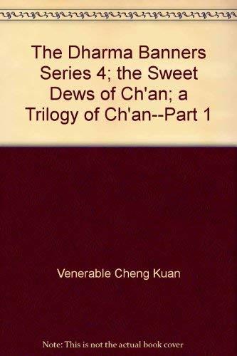 The Dharma Banners Series 4; the Sweet: Venerable Cheng Kuan