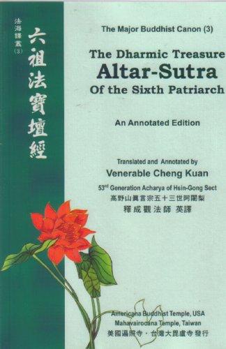 9789579373180: Altar-Sutra The Dharmic Treasure of the Sixth Patriarch Nomo Root Guru Shakyamuni Buddha