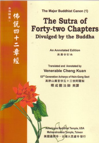 The Sutra of Forty-two Chapters Divilged by: Venerable Cheng Kuan