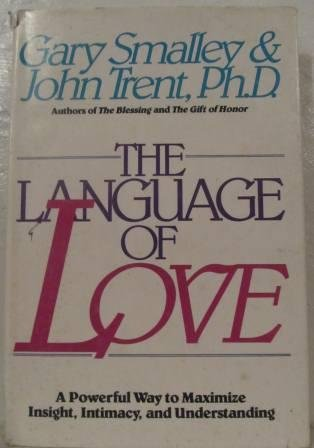 9789579824316: The Language of Love: A Powerful Way To Maximize Insight, Intimacy, and Understanding