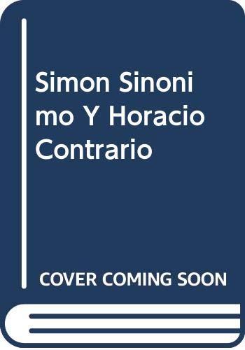 9789580212386: Simon Sinonimo Y Horacio Contrario (Spanish Edition)