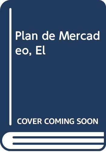 9789580401209: Plan de Mercadeo, El