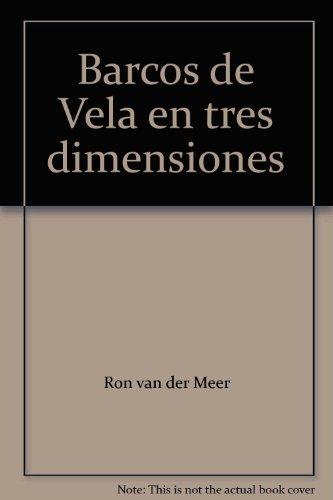 Los Barcos de Vela: van der Meer, Ron