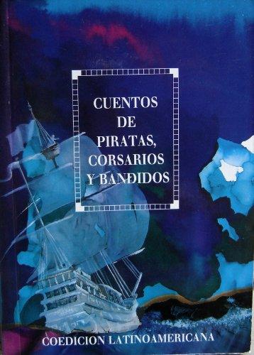 Cuentos de piratas, corsarios y bandidos: VVAA
