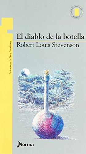 9789580408550: El Diablo De La Botella / the Demon of the Bottle