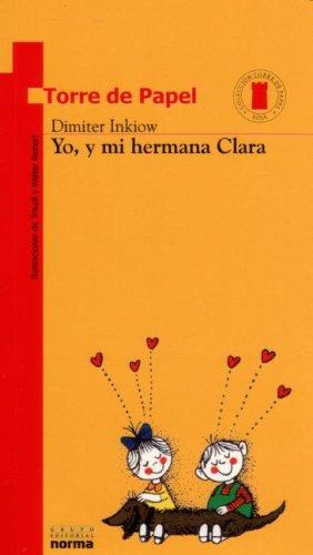 Yo y Mi Hermana Clara (Paperback): Dimiter Inkiow