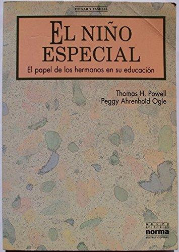 El Niño Especial. El Papel De Los: Thomas H. Powell