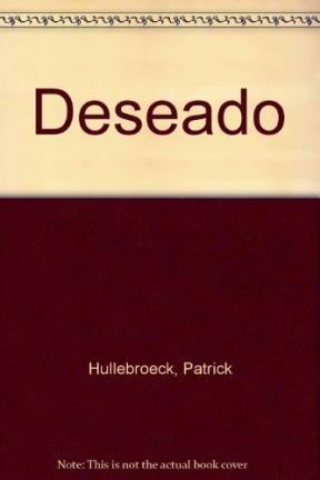 Deseado (Torre de Papel) (Spanish Edition): Hullebroeck, Patrick